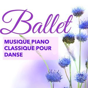 ballet music & Classical Piano Music Masters & Solo Piano 歌手頭像