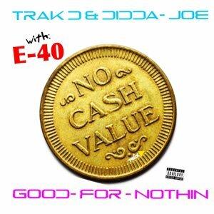 Trak D, Didda Joe, E-40 歌手頭像