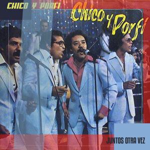 Chico y Porfi 歌手頭像