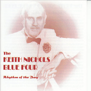 The Keith Nichols Blue Four 歌手頭像