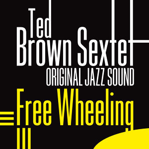 Ted Brown Sextet 歌手頭像