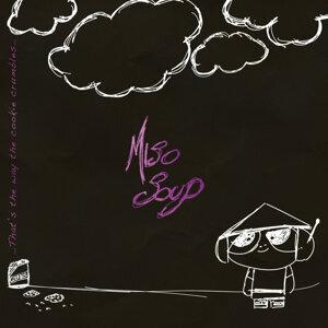 Miso Soup 歌手頭像