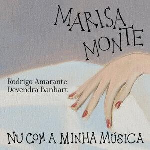 Marisa Monte, Devendra Banhart, Rodrigo Amarante 歌手頭像