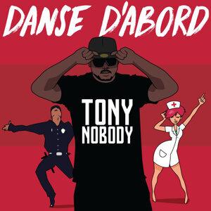 Tony Nobody 歌手頭像