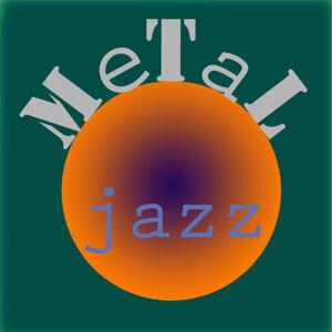 Metal Jazz 歌手頭像