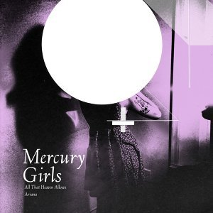 Mercury Girls 歌手頭像