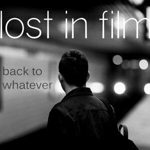 Lost in Film