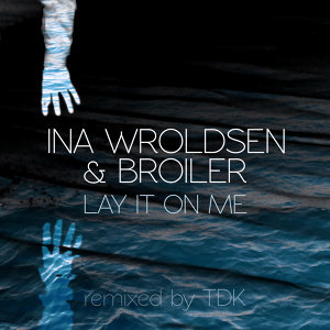 Ina Wroldsen, Broiler 歌手頭像