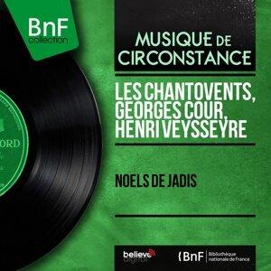 Les Chantovents, Georges Cour, Henri Veysseyre 歌手頭像