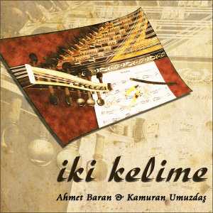 Ahmet Baran, Kamuran Umuzdaş 歌手頭像
