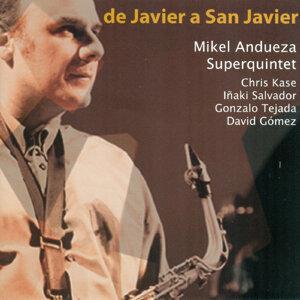 Mikel Andueza Superquintet 歌手頭像
