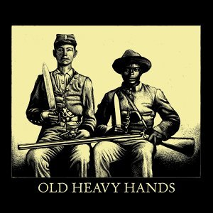 Old Heavy Hands 歌手頭像
