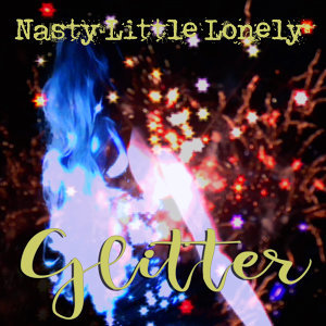 Nasty Little Lonely 歌手頭像