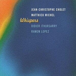 Jean-Christophe Cholet, Matthieu Michel, Didier Ithiurssary, Ramon Lopez 歌手頭像
