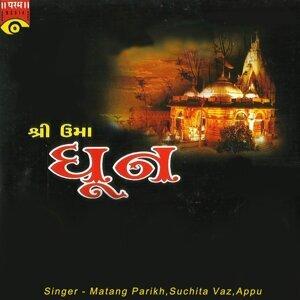 Matang Parikh, Suchita Vaz, Appu 歌手頭像