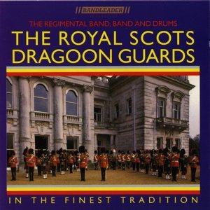 The Regimental Band of The Royal Scots Dragoon Guards 歌手頭像