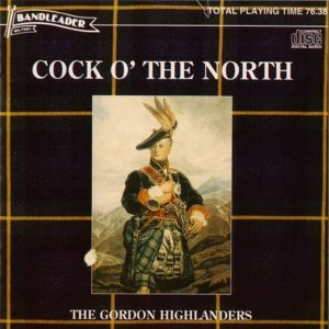 The Drums and Pipes and Regimental Band of the Gordon Highlanders 歌手頭像
