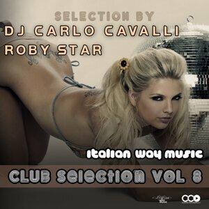 DJ Carlo Cavalli, Roby Star 歌手頭像