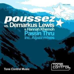 Poussez vs. Demarkus Lewis ft. Hannah Khemoh 歌手頭像