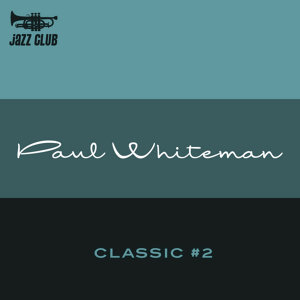 Paul Whiteman 歌手頭像