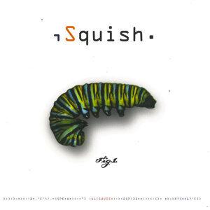 Squish 歌手頭像