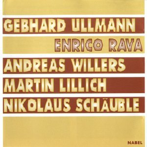 Enrico Rava - Gebhard Ullmann - Andreas Willers - Martin Lillich - Nikolaus Schaeuble 歌手頭像