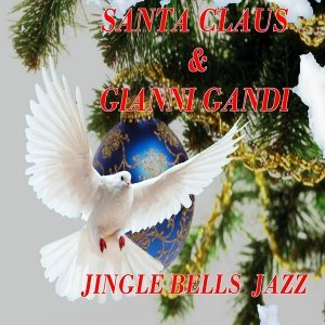 Gianni Gandi, Santa Claus 歌手頭像