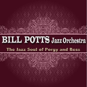 Bill Potts Jazz Orchestra 歌手頭像