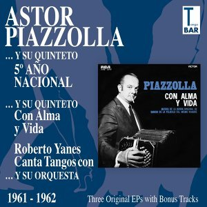 Astor Piazzolla y su Quinteto, Robert Yanes 歌手頭像