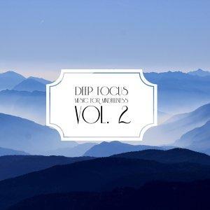 Deep Focus: Music for Mindfullness Vol. 2 歌手頭像
