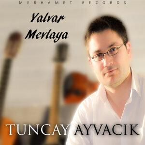 Tuncay Ayvacik 歌手頭像