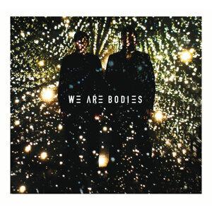 We Are Bodies 歌手頭像