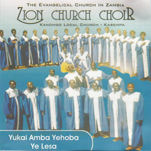 Zion Church Choir Kanongo Local Church Kasempa 歌手頭像