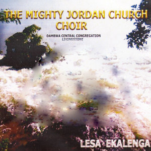 The Mighty Jordan Church Choir Dambwa Central Congregation Livingstone 歌手頭像