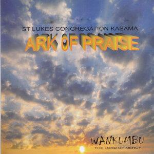 St Lukes Congregation Kasama Ark Of Praise 歌手頭像