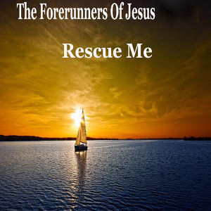 The Forerunners Of Jesus 歌手頭像