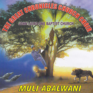 The Great Chronicaes Church Choir John Laing Baptist Church 歌手頭像