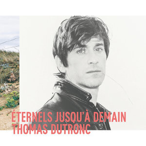 Thomas Dutronc 歌手頭像