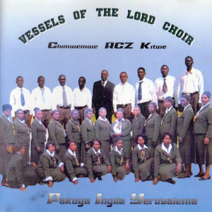 Vessels Of The Lord Choir Chimwemwe RCZ Kitwe 歌手頭像