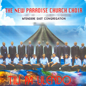 The New Paradise Church Choir Mtendere East Congregation 歌手頭像