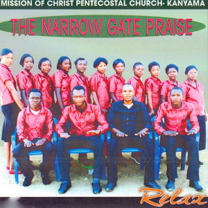 Mission Of Christ Pentecostal Church- Kanyama The Narrow Gate Praise 歌手頭像