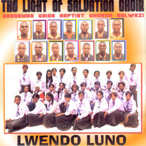 The Light Of Salvation Choir Kandemba Union Baptist Church Solwezi 歌手頭像