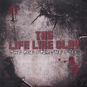 The Life Like Clay 歌手頭像