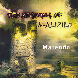 The Beginning Of Malizilo 歌手頭像
