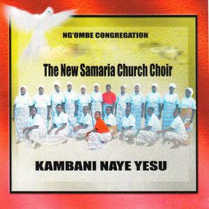 Ng'ombe Congregation The New Samaria Church Choir 歌手頭像