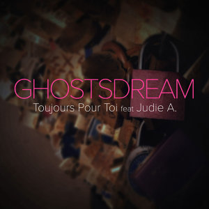 GhostsDream & Judie A. (Featuring) 歌手頭像
