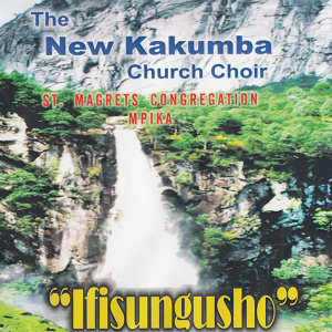 The New Kakumba Church Choir St. Magrets Congregation Mpika 歌手頭像