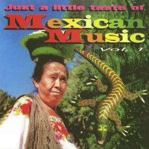 Just a little taste of Mexican Music Vol. 1 歌手頭像
