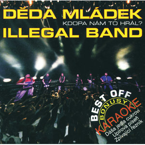 Deda Mladek Illegal Band 歌手頭像