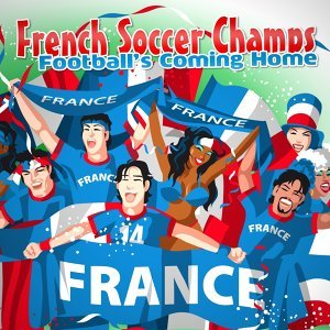 French Soccer Champs 歌手頭像
